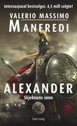 """""""Alexander skjebnens sønn"""" av Valerio Massimo Manfredi"""