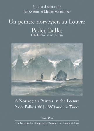 """""""Un peintre norvégien au Louvre - Peder Balke (1804-1887) et son temps"""" av Per Kværne"""
