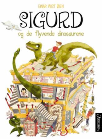 """""""Sigurd og de flyvende dinosaurene"""" av Einar Wist Øien"""