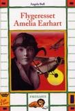 """Flygeresset Amelia Earhart"" av Angela Bull"