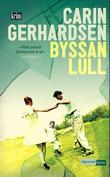 """""""Byssan lull"""" av Carin Gerhardsen"""