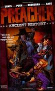 """Preacher Vol. 4 - Ancient History"" av Garth Ennis"