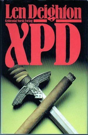 """""""XPD"""" av Len Deighton"""