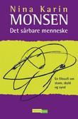 """""""Det sårbare menneske en filosofi om skam, skyld og synd"""" av Nina Karin Monsen"""