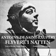 """""""Flyvere i natten"""" av Antoine de Saint-Exupéry"""