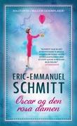 """Oscar og den rosa damen"" av Eric-Emmanuel Schmitt"