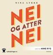 """""""Nei og atter nei"""" av Nina Lykke"""