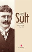"""""""Sult - i original tekstversjon fra 1890"""" av Knut Hamsun"""