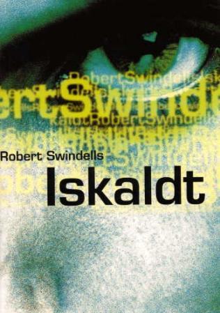 """""""Iskaldt"""" av Robert Swindells"""