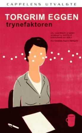 """""""Trynefaktoren - roman"""" av Torgrim Eggen"""
