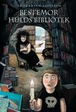 """""""Bestemor Hulds bibliotek"""" av Thórarinn Leifsson"""