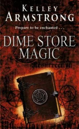 """Dime store magic"" av Kelley Armstrong"