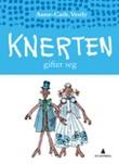 """""""Knerten gifter seg"""" av Anne-Cath. Vestly"""