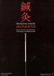 """""""Tradisjonell kinesisk akupunktur - dens filosofi og praktiske anvendelse i moderne medisin"""" av Oscar Heyerdahl"""