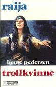 """""""Trollkvinne"""" av Bente Pedersen"""