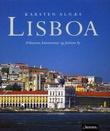 """""""Lisboa dikternes, kunstnernes og fadoens by"""" av Karsten Alnæs"""