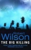 """The big killing"" av Robert Wilson"