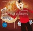 """""""Gutten med gullbuksene"""" av Max Lundgren"""