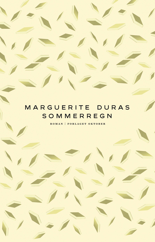 """""""Sommerregn"""" av Marguerite Duras"""