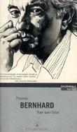 """""""Trær som faller - en opphisselse"""" av Thomas Bernhard"""