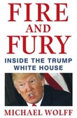 """Fire and fury - inside the Trump White House"" av Michael Wolff"