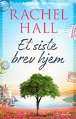 """""""Et siste brev hjem"""" av Rachel Hall"""