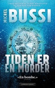 """""""Tiden er en morder"""" av Michel Bussi"""