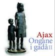 """""""Ongane i gadå 2"""" av Ajax"""