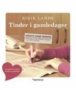 """Tinder i gamledager"" av Eirik Lande"