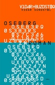 """Oseberg - roman"" av Vidar Sundstøl"