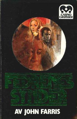 """""""Fedrenes synder"""" av John Farris"""
