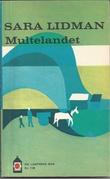 """""""Multelandet"""" av Sara Lidman"""