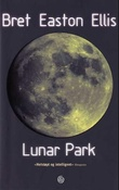 """Lunar Park"" av Bret Easton Ellis"
