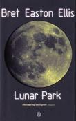"""""""Lunar Park"""" av Bret Easton Ellis"""