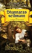 """""""Shannaras seidmann - del I"""" av Terry Brooks"""