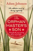 """""""The orphan master's son"""" av Adam Johnson"""