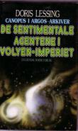 """""""De sentimentale agentene i Volyen-imperiet"""" av Doris Lessing"""