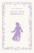 """""""Anne fra Bjørkely"""" av Lucy M. Montgomery"""