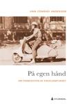 """""""På egen hånd om framveksten av singelsamfunnet"""" av Unn Conradi Andersen"""