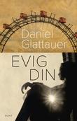 """Evig din"" av Daniel Glattauer"