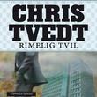 """""""Rimelig tvil"""" av Chris Tvedt"""