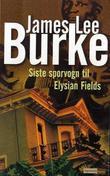 """""""Siste sporvogn til Elysian Fields"""" av James Lee Burke"""
