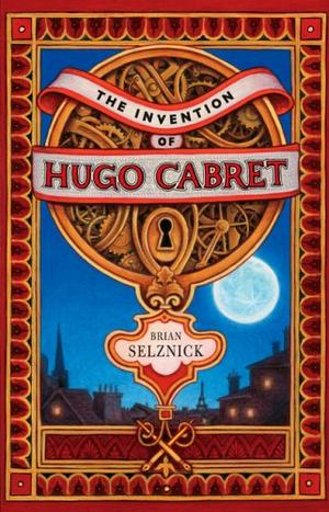 """""""The Invention of Hugo Cabret - A Novel in Words and Pictures"""" av Brian Selznick"""