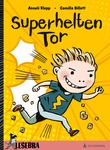 """""""Superhelten Tor"""" av Anneli Klepp"""