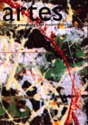 """""""Den modernistiske kunsten"""" av Clement Greenberg"""