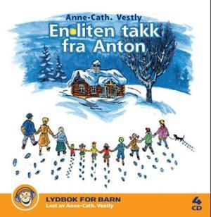 """""""En liten takk fra Anton"""" av Anne-Cath. Vestly"""