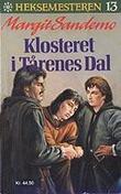"""""""Klosteret i Tårenes Dal"""" av Margit Sandemo"""
