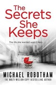 """""""The secrets she keeps"""" av Michael Robotham"""