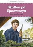 """""""Skatten på Sjørøverøya - leseuniverset 5-7"""" av Robert Louis Stevenson"""