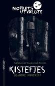 """""""Kistefjes og andre mareritt"""" av Aleksander Kirkwood Brown"""